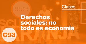 Derechos sociales: no todo es economía